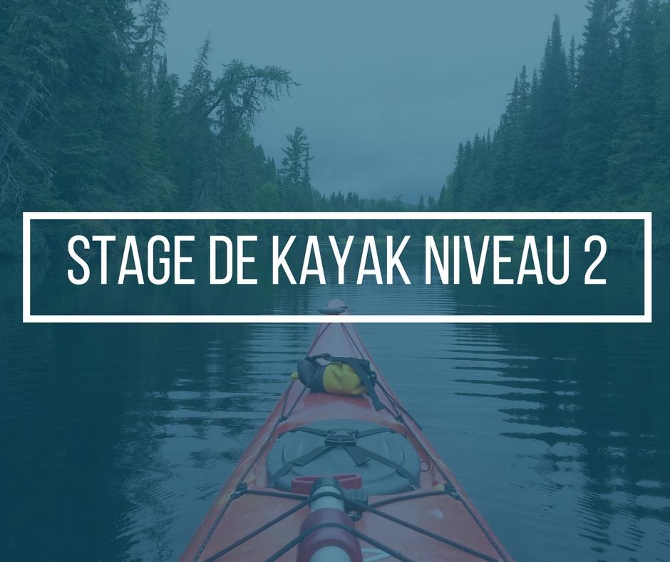 Stage de kayak de mer Niveau 2 avec Nerrivik Aventures
